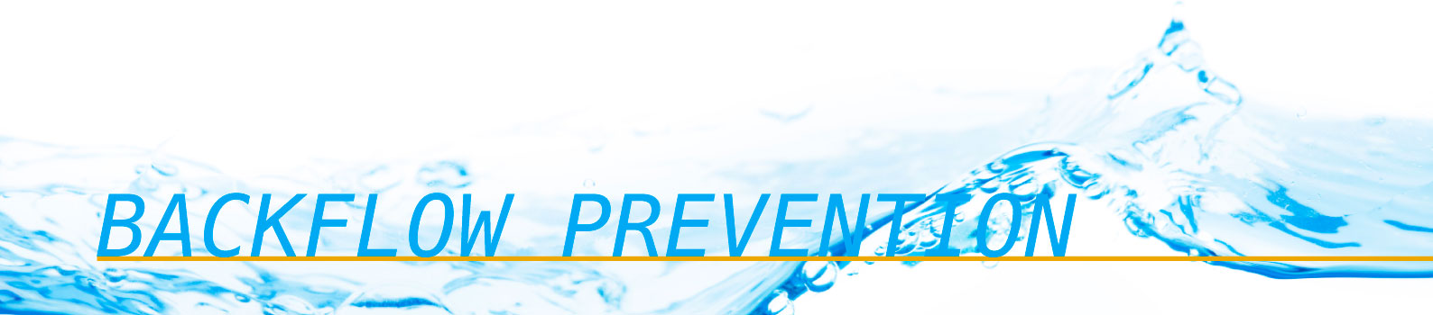 Backflow Prevention Experts
